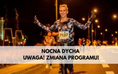 Zmiana programu Nocna dycha 2019